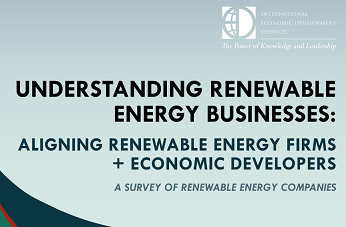 Thumbnail Image For Understanding Renewable Energy Businesses: Aligning Renewable Energy Firms and Economic Developers - Click Here To See